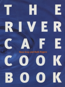 The River Cafe Cookbook, Paperback / softback Book
