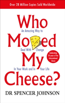Who Moved My Cheese, Paperback Book