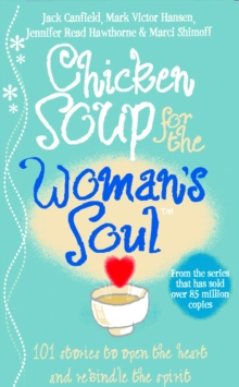 Chicken Soup for the Woman's Soul, Paperback Book