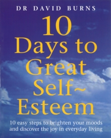 10 Days to Great Self Esteem, Paperback Book