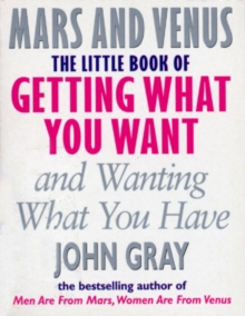 The Little Book of Getting What You Want and Wanting What You Have, Paperback Book