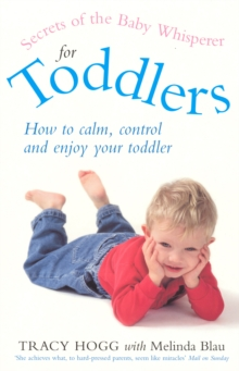 Secrets Of The Baby Whisperer For Toddlers, Paperback / softback Book