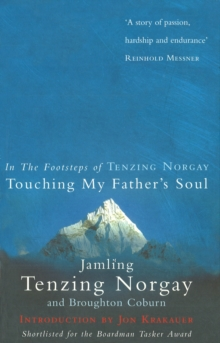 Touching My Father's Soul : A Sherpa's Sacred Jouney to the Top of Everest, Paperback Book