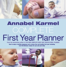 Annabel Karmel's Complete First Year Planner, Hardback Book