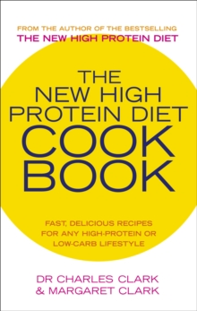 The New High Protein Diet Cookbook, Paperback / softback Book