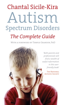 Autism Spectrum Disorders : The Complete Guide, Paperback Book