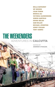 The Weekenders : Adventures in Calcutta, Paperback Book