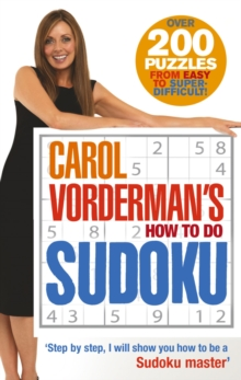 Carol Vorderman's How To Do Sudoku, Paperback / softback Book