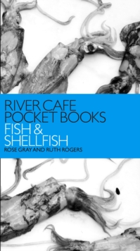 River Cafe Pocket Books: Fish and Shellfish, Paperback / softback Book