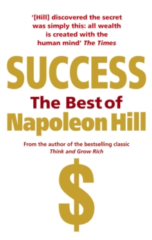 Success: The Best of Napoleon Hill, Paperback / softback Book
