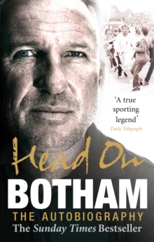 Head On - Ian Botham: The Autobiography, Paperback / softback Book