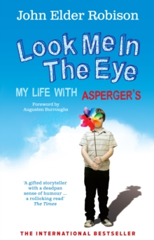 Look Me in the Eye : My Life with Asperger's, Paperback / softback Book