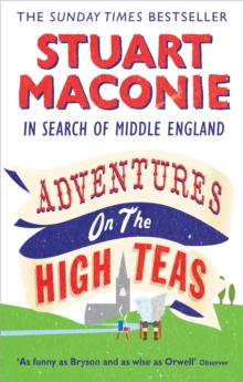 Adventures on the High Teas : In Search of Middle England, Paperback / softback Book