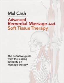 Advanced Remedial Massage, Paperback / softback Book