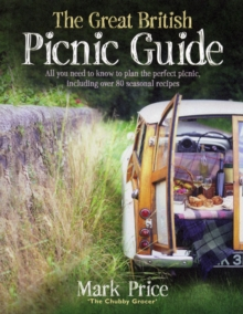 The Great British Picnic Guide, Paperback / softback Book