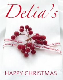 Delia's Happy Christmas, Hardback Book
