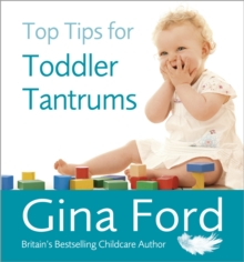 Top Tips for Toddler Tantrums, Paperback / softback Book