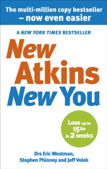 New Atkins For a New You : The Ultimate Diet for Shedding Weight and Feeling Great, Paperback / softback Book
