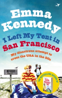 I Left My Tent in San Francisco, Paperback / softback Book