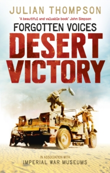 Forgotten Voices Desert Victory, Paperback Book