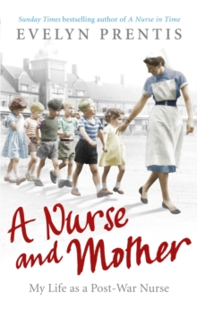 A Nurse and Mother, Paperback Book