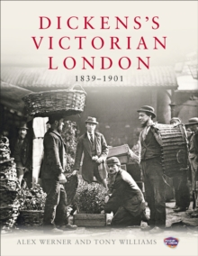 Dickens's Victorian London : The Museum of London, Hardback Book