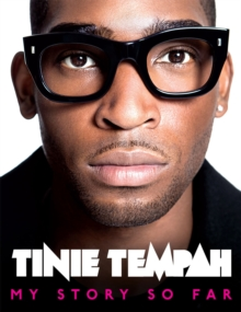 Tinie Tempah: My Story So Far, Hardback Book