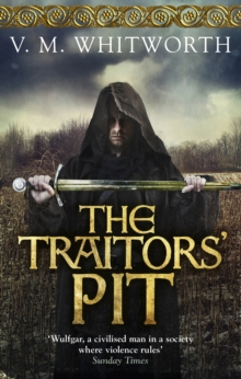 The Traitors' Pit : (Wulfgar 2), Paperback Book