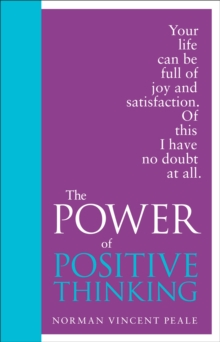 The Power of Positive Thinking : Special Edition, Hardback Book