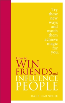 How to Win Friends and Influence People : Special Edition, Hardback Book