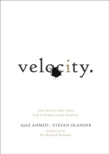 Velocity : The Seven New Laws for a World Gone Digital, Paperback Book