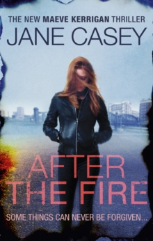 After the Fire : Maeve Kerrigan book 6, Paperback Book