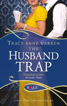 The Husband Trap: A Rouge Regency Romance, Paperback Book