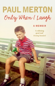 Only When I Laugh: My Autobiography, Paperback / softback Book