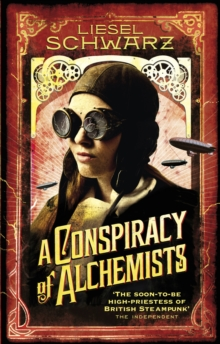 A Conspiracy of Alchemists : Chronicles of Light and Shadow, Paperback Book