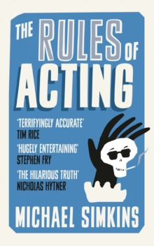 The Rules of Acting, Paperback Book