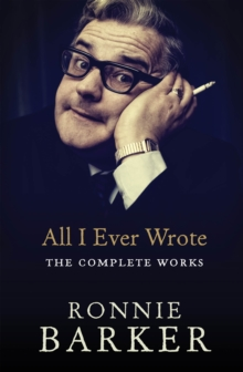 All I Ever Wrote: The Complete Works, Paperback / softback Book