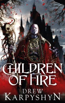 Children of Fire : (The Chaos Born 1), Paperback Book
