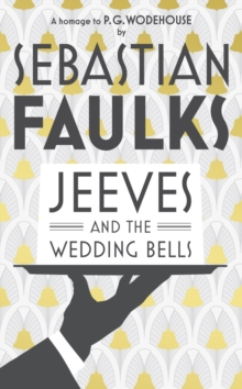 Jeeves and the Wedding Bells, Hardback Book