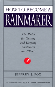 How To Become A Rainmaker, Paperback / softback Book