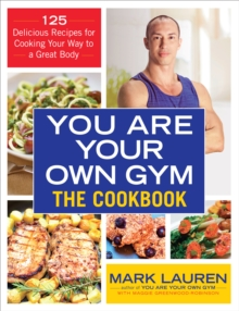 You are Your Own Gym Cookbook, Paperback Book