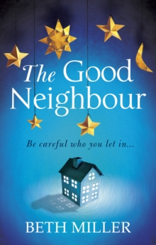The Good Neighbour, Paperback / softback Book