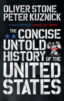 The Concise Untold History of the United States, Paperback / softback Book