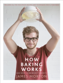 How Baking Works : ...And What to Do If it Doesn't, Hardback Book