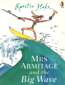 Mrs Armitage And The Big Wave, Paperback Book
