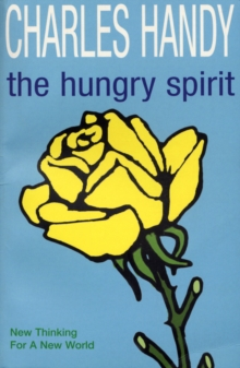The Hungry Spirit : New Thinking for a New World, Paperback / softback Book