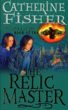 The Relic Master: Book Of The Crow 1, Paperback / softback Book