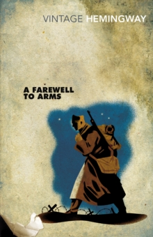 A Farewell To Arms, Paperback Book