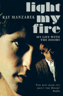 Light My Fire - My Life With The Doors, Paperback / softback Book