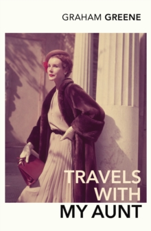 Travels With My Aunt, Paperback Book
